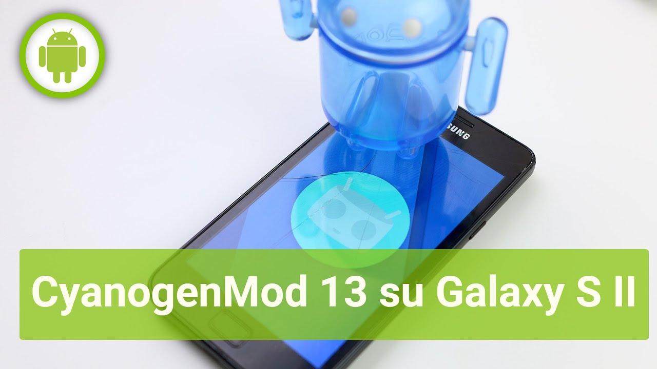 CyanogenMod 13 con Marshmallow su Galaxy S II: la nostra prova