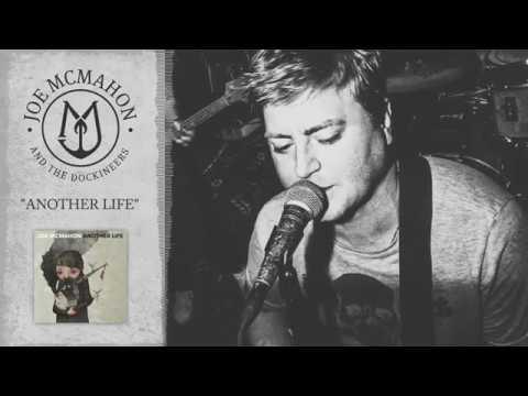 Joe McMahon - Another Life (Official Lyric Video)