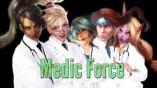 Repeat youtube video The Medic Force