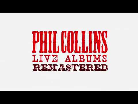 Phil Collins - Live Remasters Out February 1st!