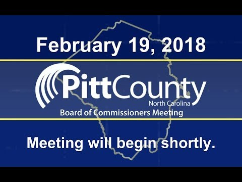 Pitt County Board of Commissioners Meeting for 2/19/2018