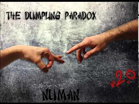 The Dumpling Paradox - Numan 2.0 (remastered)