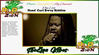 Hand Cart Bwoy Riddim ✶Re-Up PromoMix Feb 2019✶Luciano-AnhtonyB-Perfect➤Mix By DJ O. ZION