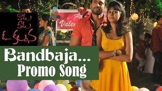 Bandbaja  Promo Song || Vaadu Veedu O Kalpana || Vishnu Reddy, Vardhan,Iraa Agarval