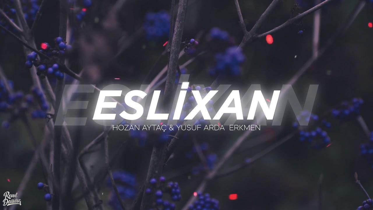 Hozan Aytaç - Eslixan - Efsane klip