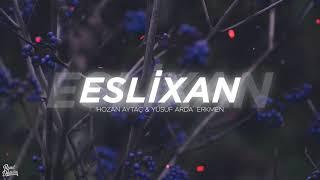 Oy Eslixan - Hozan Aytaç / Kurdish Trap (Prod. Yusuf Arda Erkmen) Resimi
