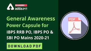 General Awareness Power Capsule for SBI PO | IBPS PO | RRB PO Mains 2021 - Download Now