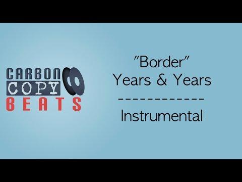 Border - Instrumental / Karaoke (In The Style Of Years & Years)