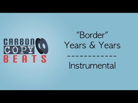 Download lagu gratis Border - Instrumental / Karaoke (In The Style Of Years & Years) terbaik