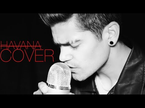 CAMILA CABELLO - HAVANA FT. YOUNG THUG (Cover by Rajiv Dhall)