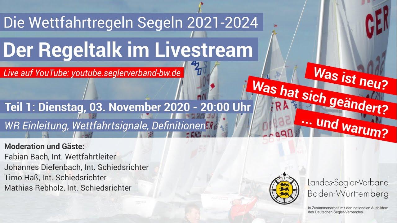 Teil 1 - Der Regeltalk im Livestream: Die Wettfahrtregeln Segeln 2021-2024
