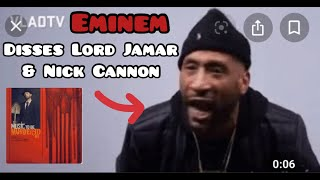Eminem DISSES Lord Jamar & RESPONDS to Nick Cannon on