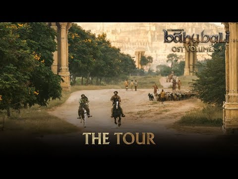 Baahubali OST - Volume 04 - The Tour | MM...
