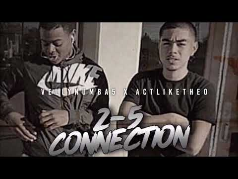 "vellynumba5-x-actliketheo-""2-5-connection"""