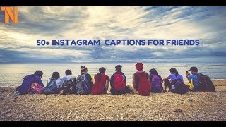 50+ Cool Instagram Captions for Best Friends