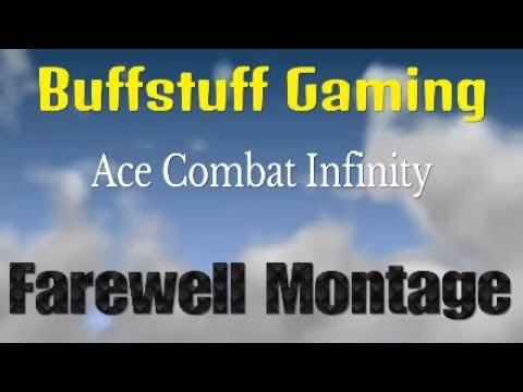 Ace Combat Infinity Farewell ,(PS3),  Part 1 to music
