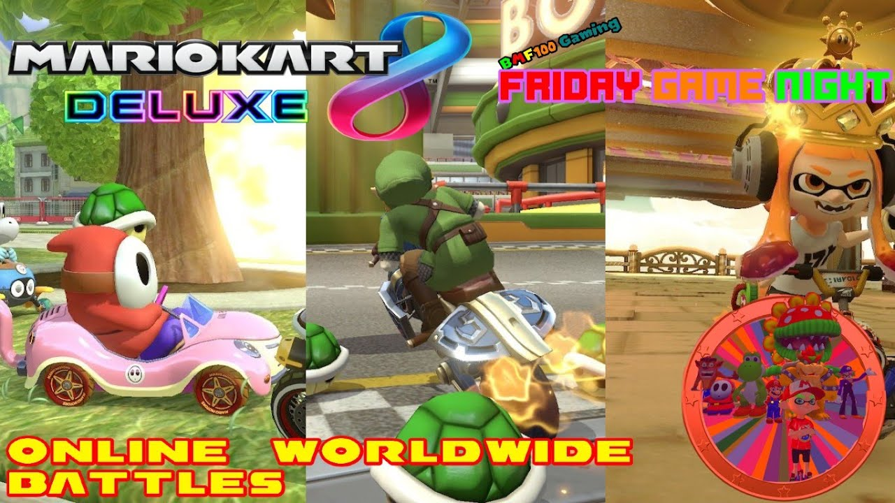 BMF100: Friday Game Night Episode #23 (Mario Kart 8 Deluxe Online Worldwide Battles)