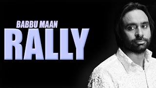 Babbu Maan  New Song Rally