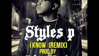 Styles P - i know (remix) prod.by Johnny Beatz