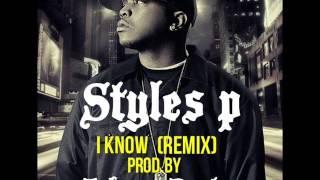 Styles P - i know (remix) prod.by Johnny Beatz
