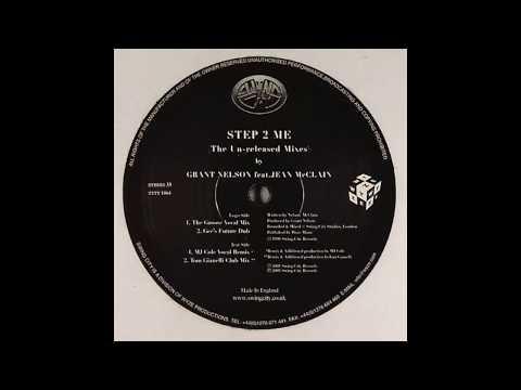 Grant Nelson - Step 2 Me (Tom Gianelli Club Mix)