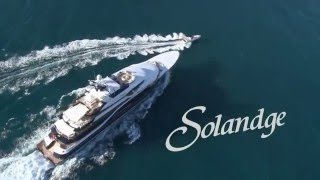 Solandge, The $200,000,000 Superyacht!