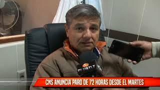 CNS ANUNCIA PARO DE 72 HORAS DESDE EL MARTES