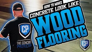 Wood Concrete - How to make concrete look like wood flooring
