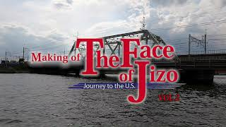 MAKING of The Face of Jizo VOL.2