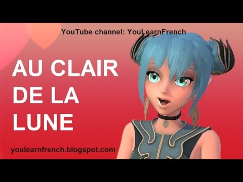 AU CLAIR DE LA LUNE Comptines Chansons pour enfants Paroles French kids songs English translation