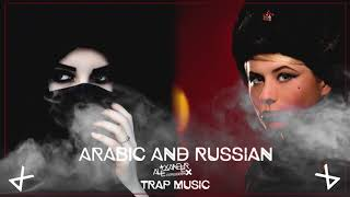Arabic and Russian Trap Mix 2020 Middle East Trap