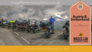 Magellan Austria and Switzerland Motorcycle Tour 2016 - full movie