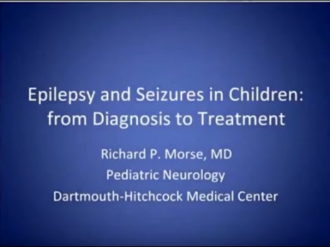 Epilepsy and Seizures in Children: From Diagnosis to Treatment