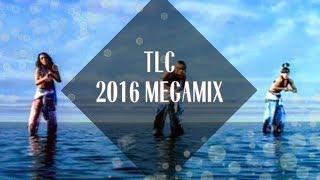TLC Megamix [2016]