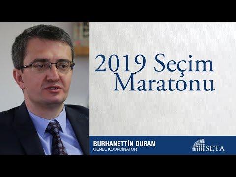Burhanettin Duran | 2019 Seçim Maratonu