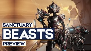 Warframe: Sanctuary Beasts Update, Khora, 3 NEW Weapons, New Zaw Parts & More (Preview)