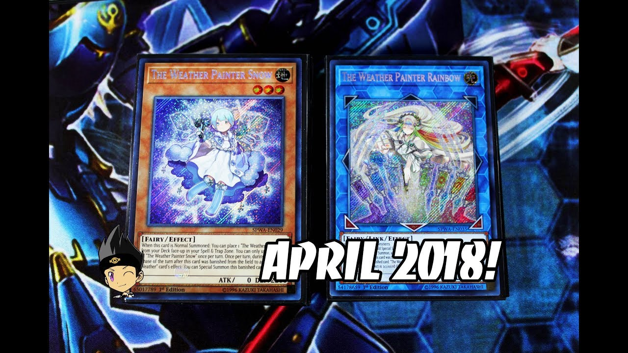 Yu Gi Oh! Weather Painter Deck Profile! APRIL 2018! GREAT FUN DECK
