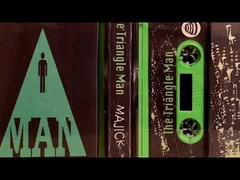 "The Triangle Man ""Majick"" (Full Album)"