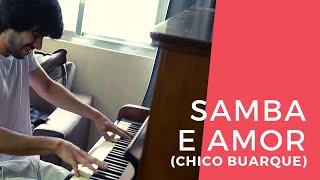 PIANO INSTRUMENTAL | Samba e Amor (Chico Buarque)