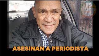 Asesinan al periodista Carlos Domínguez Rodríguez #Tamaulipas