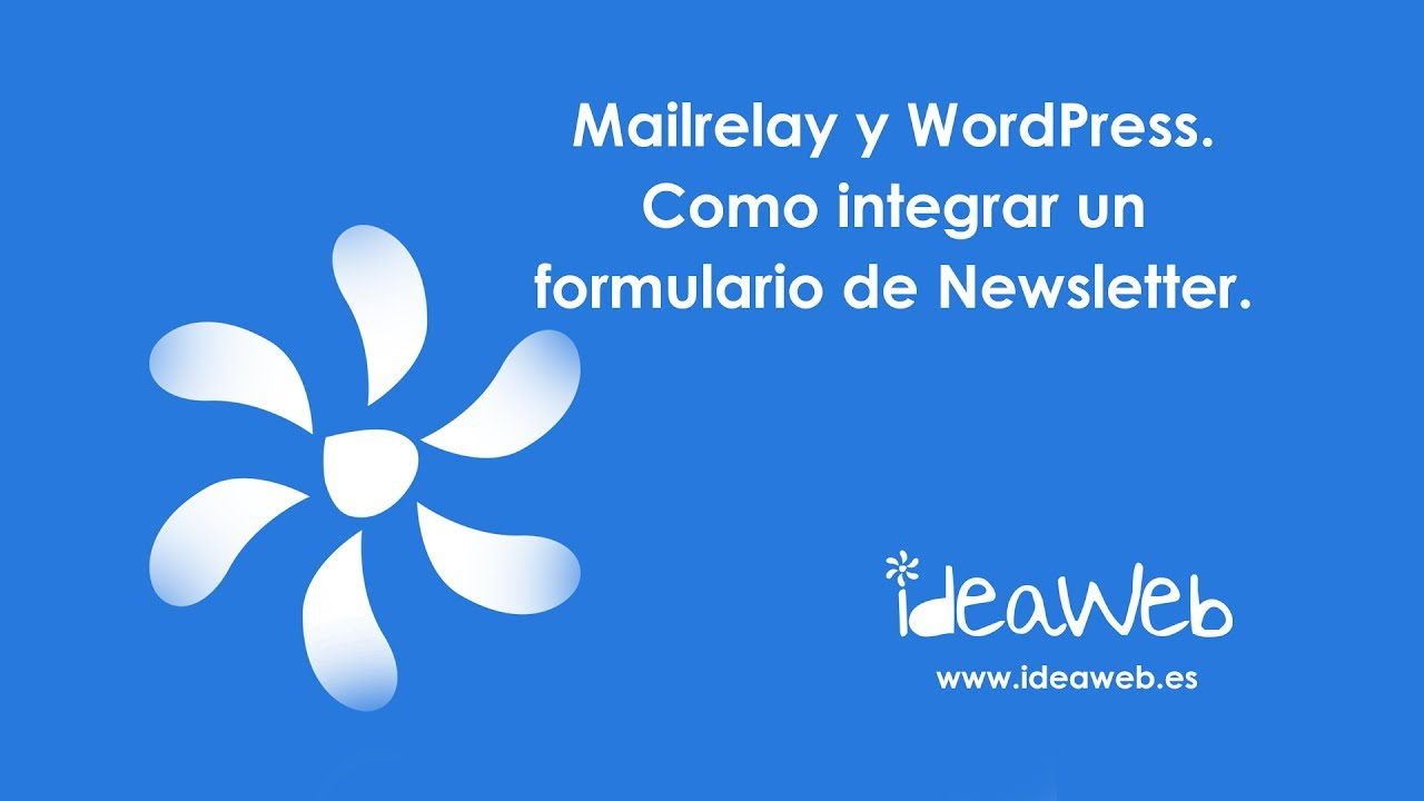 mairelay y wordpress a adir formulario de subscripci n a newsletter en nuestra p gina web youtube. Black Bedroom Furniture Sets. Home Design Ideas