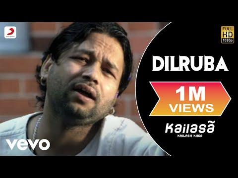 Kailash Kher - Dilruba