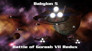 Babylon 5 Battle Of Gorash VII Redux