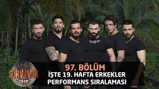 19. Hafta Erkekler Performans Sıralaması | 97.Bölüm | Survivor 2018