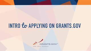 Intro to Applying for a Federal Grant on Grants.gov