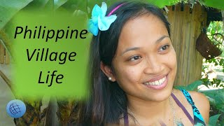 Philippine Village Life - Part 1