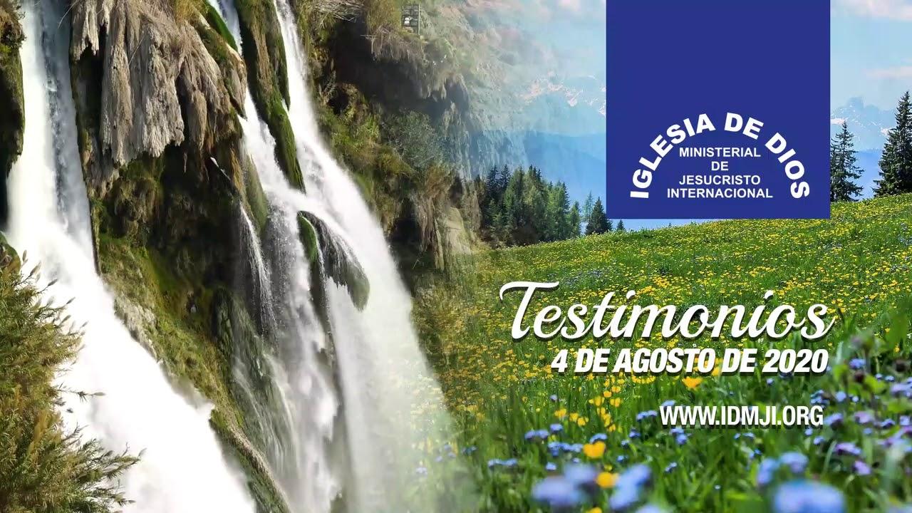 Testimonios 4 de agosto de 2020 - Iglesia de Dios Ministerial de Jesucristo Internacional
