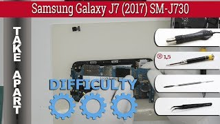 how to disassemble  Samsung Galaxy J7 (2017) SM-J730 Take apart Tutorial