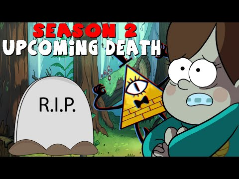 Gravity Falls: Upcoming Death in Season 2 - Speculation