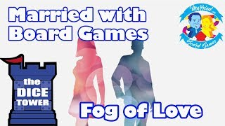 fog of love review with married with board games